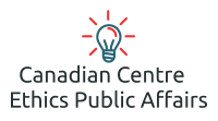 Canadian Centre for Ethics in Public Affairs